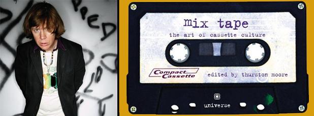 Mix Tape, l'arte della cultura delle audiocassette di Thurston Moore