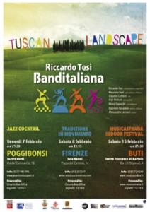locandina_riccardo_tesi_banditaliana_tuscan_landscapes_musicastrada_buti