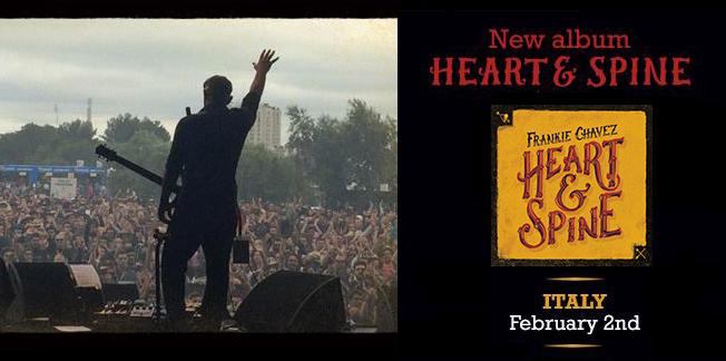 """""""Heart & Spine"""" il nuovo disco di Frankie Chavez da oggi in tutti gli store digitali e non – Musicastrada Records #0115"""