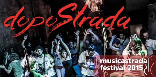 dopostrada_musicastrada_festival_2015_news