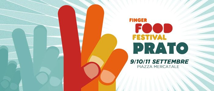 Finger Food Festival Sept 9, 10 and 11 Piazza Mercatale Prato